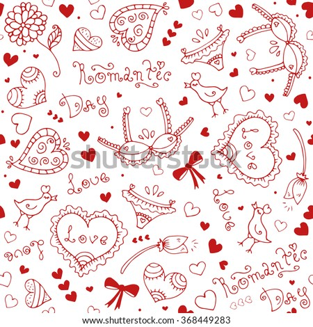 Vector hand-drawn seamless pattern with Valentine's Day symbols. Original hand drawn phrase romantic day, love, bird, underwear, flower, ornament and heart. Drawn red lines on a white background - stock vector