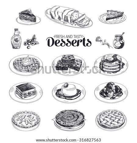 Vector hand drawn sketch restaurant desserts set. Sweets. Retro illustration. - stock vector