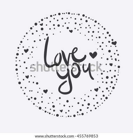 Vector Hand Lettering Love You Card - stock vector