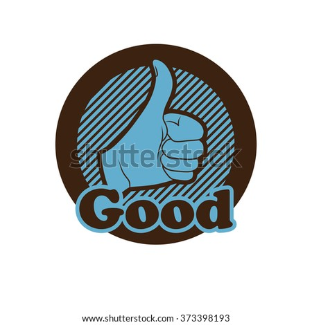 Vector hand showing thumbs up button. - stock vector