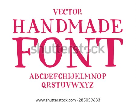 Vector handmade font - hand crafted custom lettering - stock vector