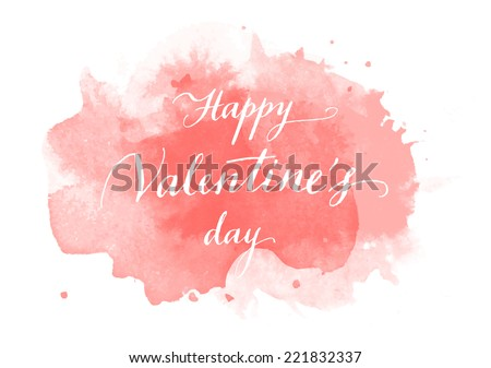Vector handwritten calligraphy on red grungy watercolor stain background - Happy Valentine's day - stock vector