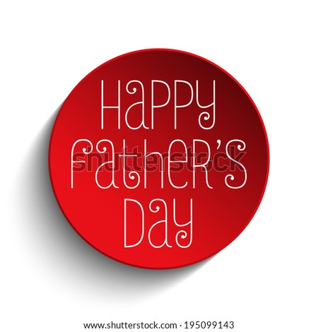 Vector - Happy Fathers Day Red Icon Button - stock vector