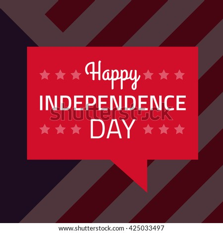 Vector happy independence day on red speech bubble - stock vector