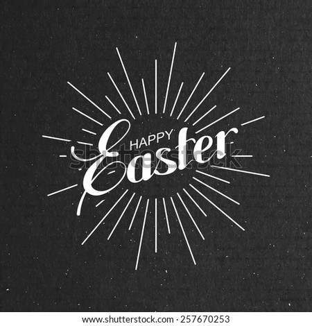 vector holiday  illustration of handwritten Easter retro label and light rays on the black cardboard background. religious holiday sign or logo. - stock vector