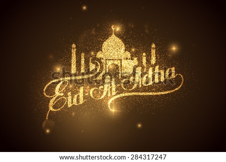vector holiday illustration of handwritten Eid Al Adha shiny label. lettering composition of muslim holy month with mosque building, sparkles and glitters - stock vector