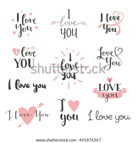Vector I love You photo overlays, hand drawn lettering collection, inspirational quote. Lovely text I love You follow your heart romantic type. I love You have greeting sign message decoration - stock vector