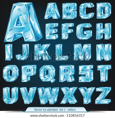 Vector ice alphabet. Set 1 - letters - stock vector