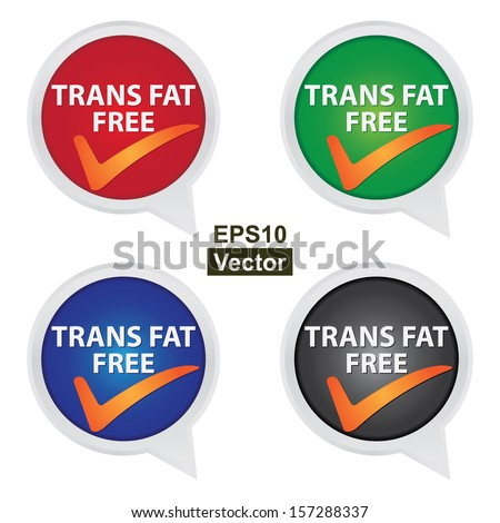 Vector : Icon for Marketing Campaign, Product Information or Product Ingredient Concept Present By Colorful Trans Fat Free Icon With Check Mark Sign Isolated on White Background  - stock vector
