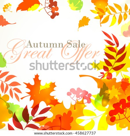Vector illustration Autumn sale template square frame with fall bright leaves: oak, maple, birch, rowan, berries - stock vector