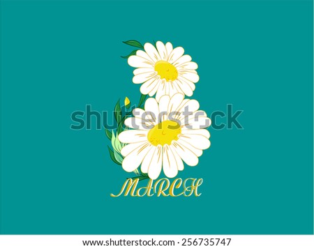 Vector Illustration chamomile flowers, Daisy, eight 8 of march, happy woman's day, holiday, digit - stock vector