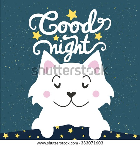 Vector illustration. Cute cartoon white cat sleeping under a blanket and wishing good night. Lovely greeting card, home poster, banner. Lettering quote, childish background. - stock vector