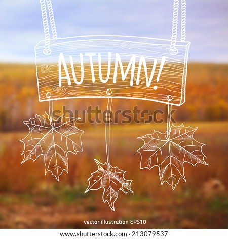 Vector illustration. EPS10. Autumn sketch with space for text on a background of blurred photos - stock vector