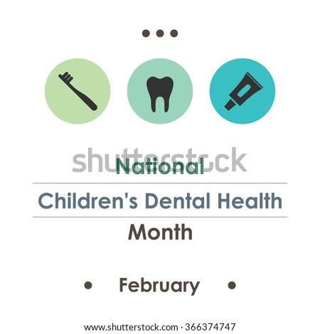 vector illustration / National Children's Dental Health Month  - stock vector