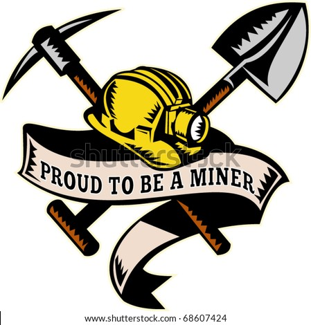 """vector illustration of a coal miner hardhat hat ,shovel or spade and pickax with scroll isolated on white done in retro woodcut style with words """"brothers in arms"""" - stock vector"""