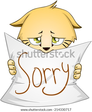 Vector illustration of a cute kitten holds sign of apology  - stock vector