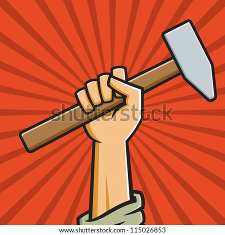 Vector Illustration of a fist holding a hammer in the style of Russian Constructivist propaganda posters. - stock vector