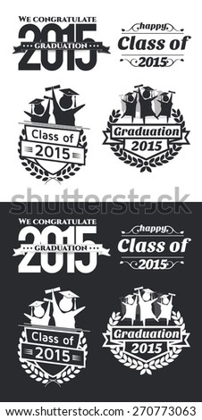 vector illustration of a graduating class in 2015 graphics elements for t-shirts, and the idea for the sign or badge  - stock vector