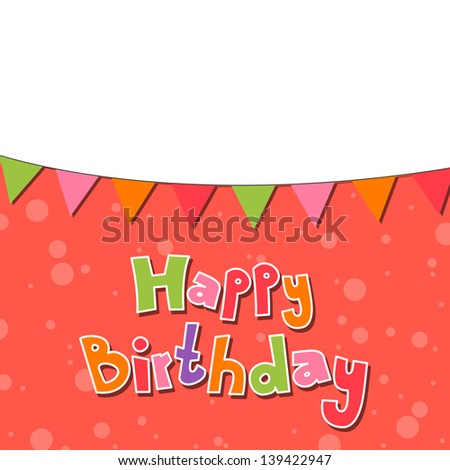 Vector Illustration of a Happy Birthday Card - stock vector