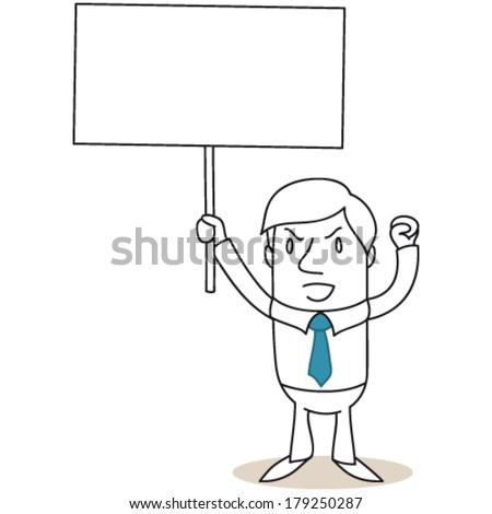 Vector illustration of a monochrome cartoon character: Angry businessman protesting and holding up blank sign. - stock vector