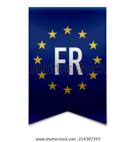 Vector illustration of a realistic EU flag with the country france - FR. - stock vector