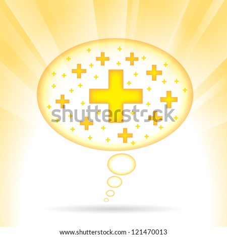 Vector illustration of a thought bubble with positive signs. - stock vector