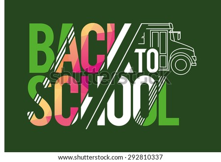 vector illustration of a welcome back to school 2015 graphics elements for t-shirts, and the idea for the sign or badge logo - stock vector