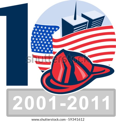 vector illustration of an unfurled American flag  with world trade center twin tower building in the  background and firefighter helmet 10 year anniversary - stock vector