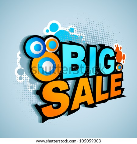 vector illustration of big sale with abstract element for promotion poster - stock vector