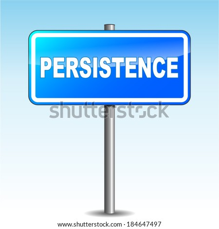 Vector illustration of blue persistence signpost on sky background - stock vector