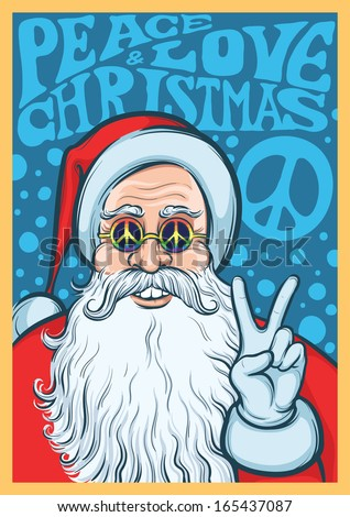 Vector illustration of Christmas hippie poster with Santa Claus. Easy-edit layered vector EPS10 file scalable to any size without quality loss. High resolution raster JPG file is included.  - stock vector