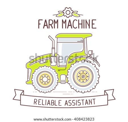 Vector illustration of color gray and green  farm machine and ribbon with text on white background. Agribusiness. Thin line art flat design of tractor for farming web, site, agricultural application - stock vector