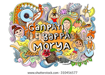 vector illustration of colorful doodle for Happy Ganesh Chaturthi saying Ganpati Bappa Morya, Oh Ganpati My Lord - stock vector
