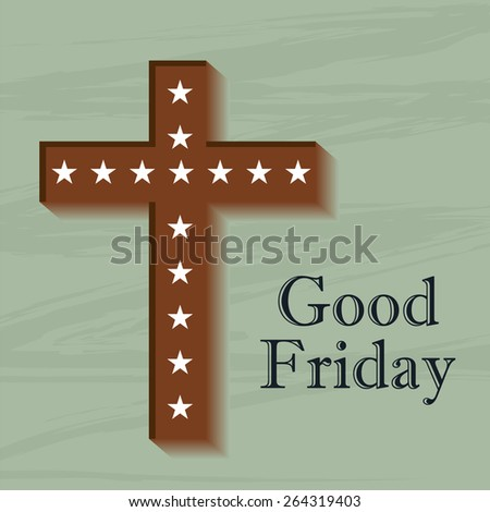Vector illustration of cross for Good Friday in green background. - stock vector
