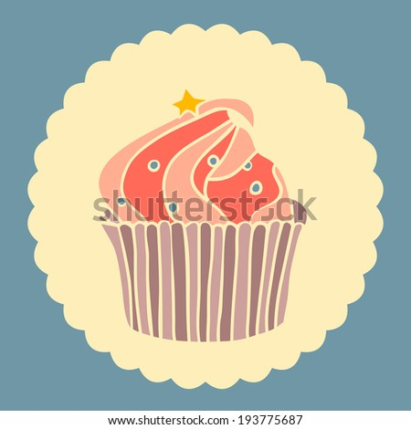 Vector illustration of cupcake with star. Vintage card.  - stock vector