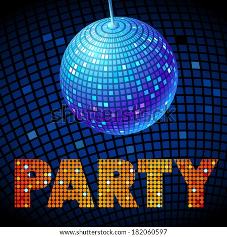 Vector illustration of disco ball. Party flyer. - stock vector