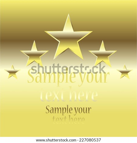 Vector illustration of 5 Golden stars on a gold background - stock vector