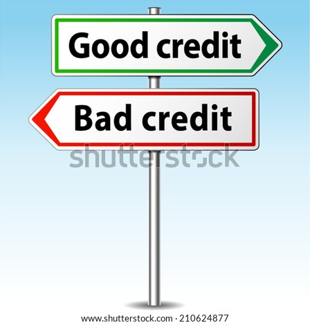 Vector illustration of good and bad credit directional sign - stock vector
