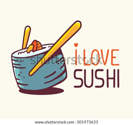Vector illustration of great blue green sushi with title i love sushi on white background. Hand drawn line art design for web, site, advertising, banner, poster, board and print.  - stock vector