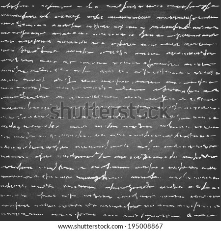 Vector Illustration of handwriting  on blackboard.Old vintage handwriting letter. - stock vector