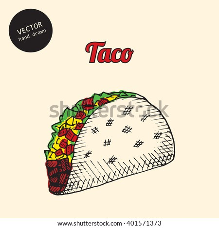 Vector illustration of Mexican  taco fast food. Sketch style design. - stock vector