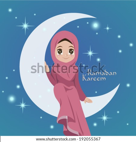 Vector Illustration of Muslim Girl Sitting On The Moon. Translation: Ramadan Kareen - May Generosity Bless You During The Holy Month - stock vector