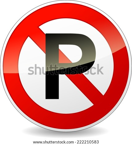Vector illustration of no parking sign on white background - stock vector