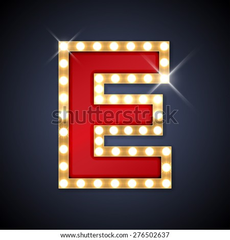 Vector illustration of realistic retro signboard letter E. Part of alphabet including special European letters. - stock vector