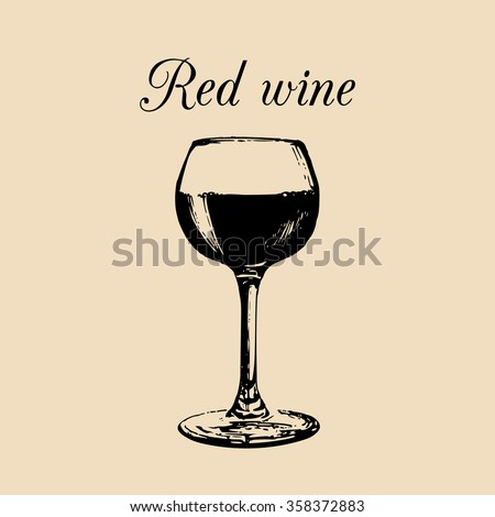 Vector illustration of red wine glass. Hand drawn sketch of wine glass. Alcoholic drink logo. Claret sign. Restaurant, bar menu design. - stock vector