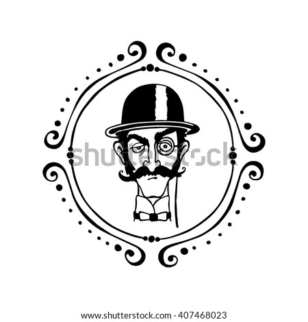 Vector illustration of retro male character. A head of elegant gentleman with mustache, monocle and bowler hat in vintage round frame. Ink drawing, graphic style. - stock vector