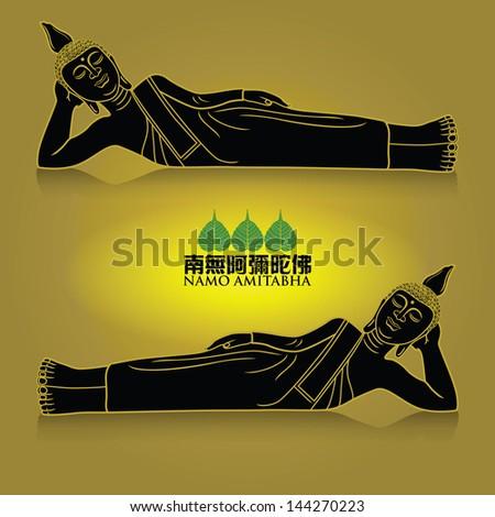 Vector illustration of sleeping buddha figure. Chinese Calligraphy Namo Amitabha, Translation: meaning homage to the Amitabha Buddha, and the name Amitabha means boundless light & infinite life. - stock vector