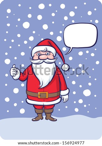 Vector illustration of Standing Santa Claus thumb up with speech bubble. Easy-edit layered vector EPS10 file scalable to any size without quality loss. High resolution raster JPG file is included.  - stock vector