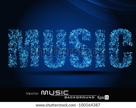 Vector illustration of text music made with musical notes ornament on blue color background, can be use as flyer, banner or poster. EPS 10. Vector illustration. - stock vector