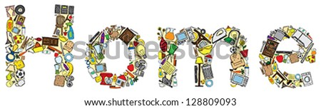 "Vector illustration of the word ""Home"" made with several home related doodles. - stock vector"